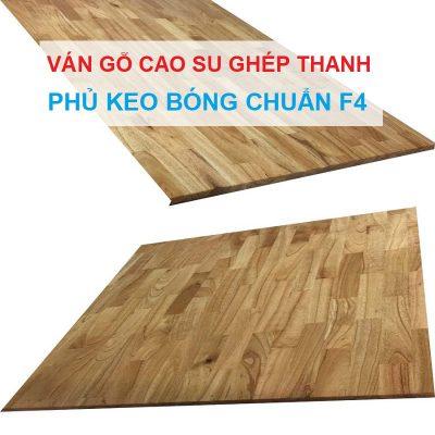 gỗ ghép cao su phủ keo bóng